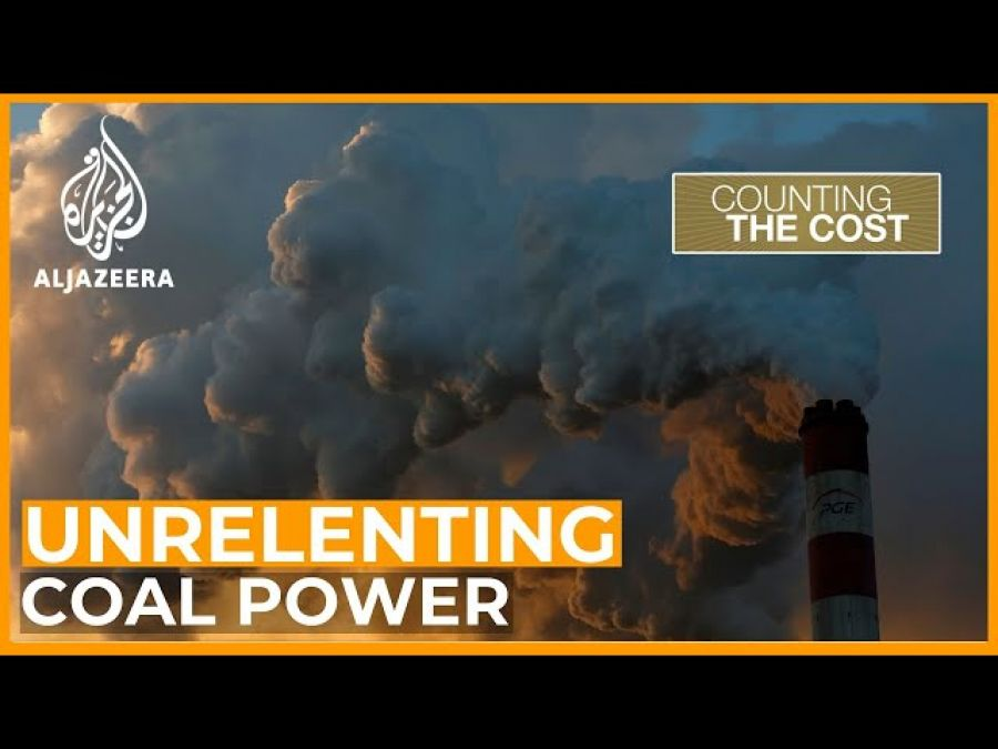 The world's unrelenting drive for coal power | Counting the Cost