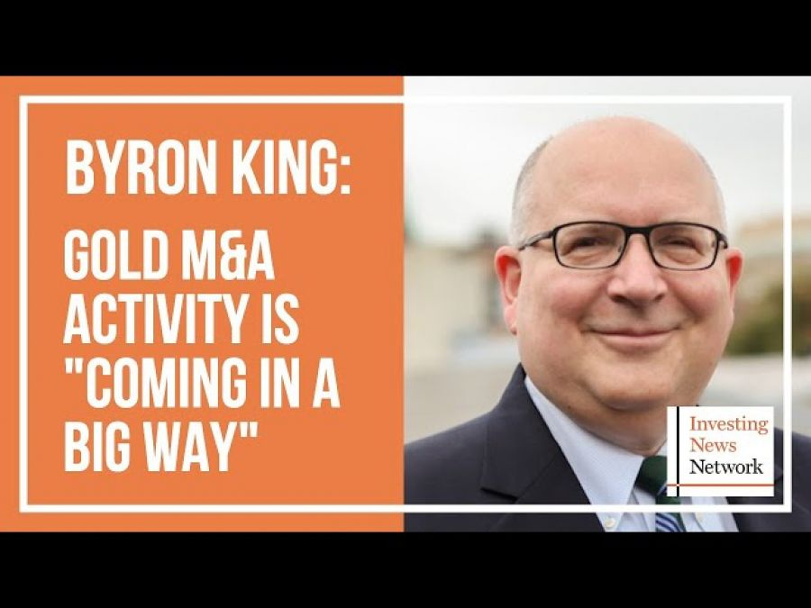 """Byron King: Gold M&A Activity is """"Coming in a Big Way"""""""