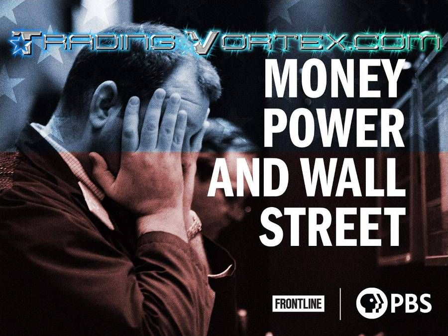 Money, Power and Wall Street - FRONTLINE Documentary